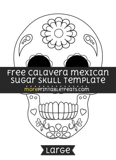 Free Calavera Mexican Sugar Skull Template - Large