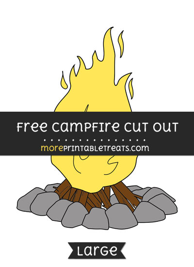 Free Campfire Cut Out - Large size printable