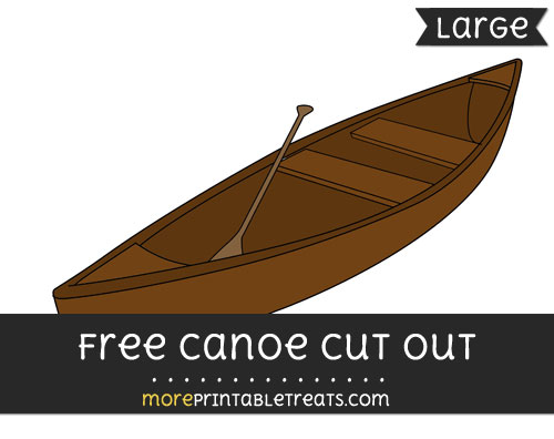 Free Canoe Cut Out - Large size printable