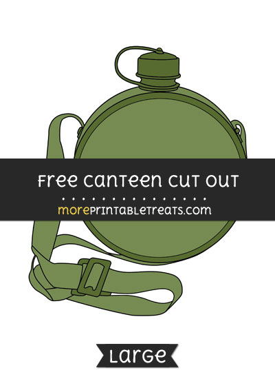 Free Canteen Cut Out - Large size printable