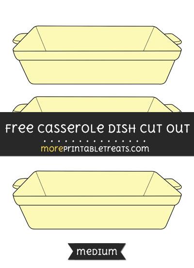 Free Casserole Dish Cut Out - Medium Size Printable