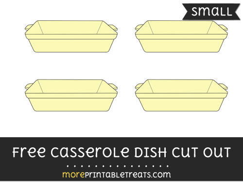 Free Casserole Dish Cut Out - Small Size Printable