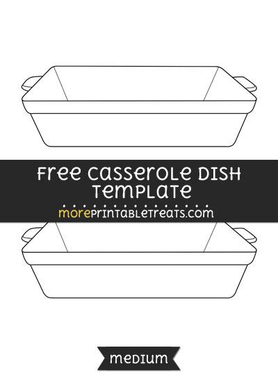 Free Casserole Dish Template - Medium