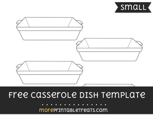 Free Casserole Dish Template - Small