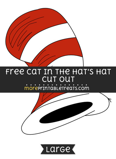 Free Cat In The Hats Hat Cut Out - Large size printable