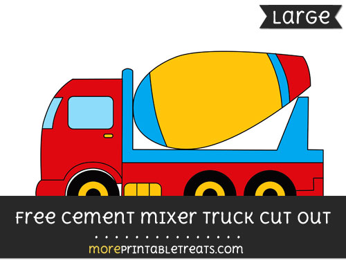 Free Cement Mixer Truck Cut Out - Large size printable