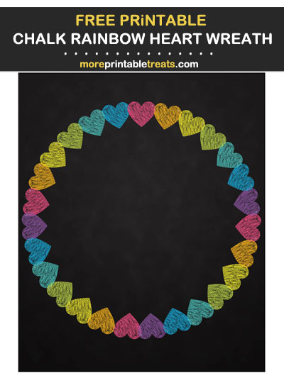 Free Printable Chalkboard Style Rainbow Heart Wreath for Wall Decorating and Birthday Party Table Signs
