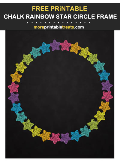 Free Printable Chalkboard Style Rainbow Star Circle Frame for Wall Decorating and Birthday Party Table Signs