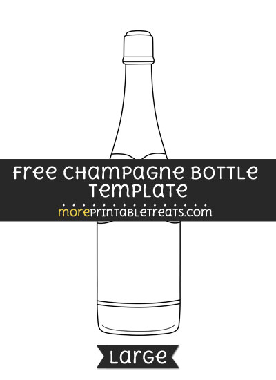 Free Champagne Bottle Template - Large