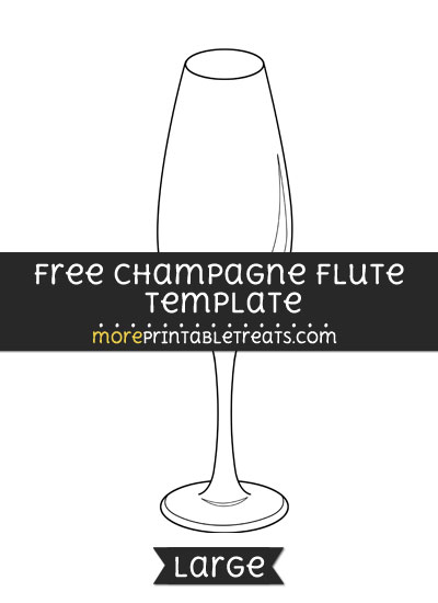 Free Champagne Flute Template - Large