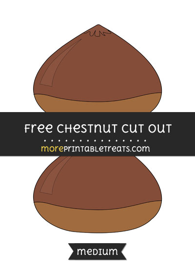 Free Chestnut Cut Out - Medium Size Printable