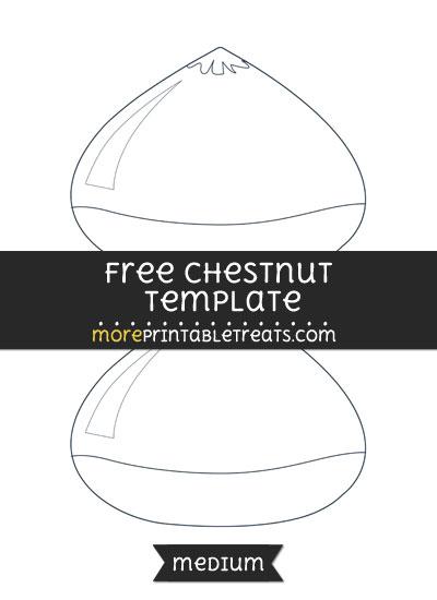 Free Chestnut Template - Medium