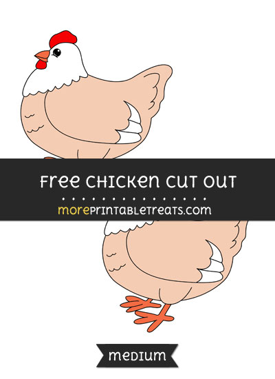 Free Chicken Cut Out - Medium Size Printable