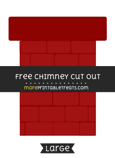 Free Chimney Cut Out - Large size printable