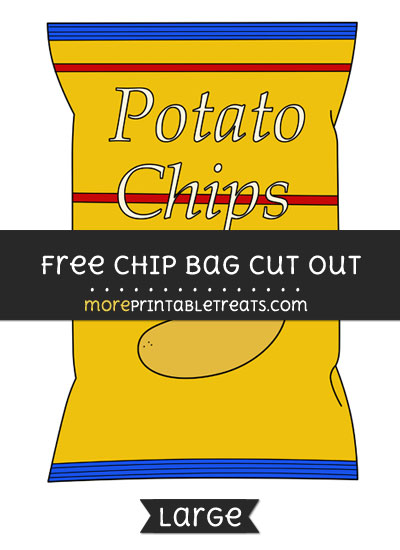Free Chip Bag Cut Out - Large size printable