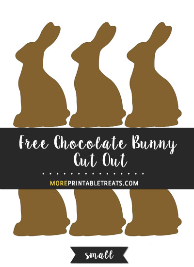 Free Chocolate Bunny Cut Out - Small