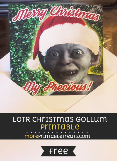 Lord of the Rings Christmas Gollum Printable Merry Christmas My Precious