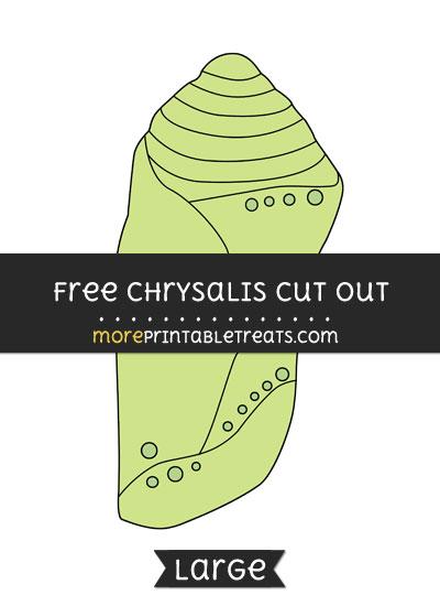 Free Chrysalis Cut Out - Large size printable