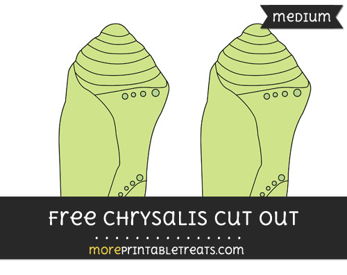 Free Chrysalis Cut Out - Medium Size Printable
