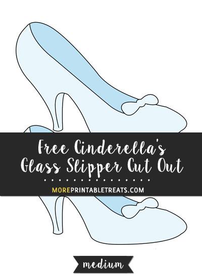Free Cinderella's Glass Slipper Cut Out - Medium