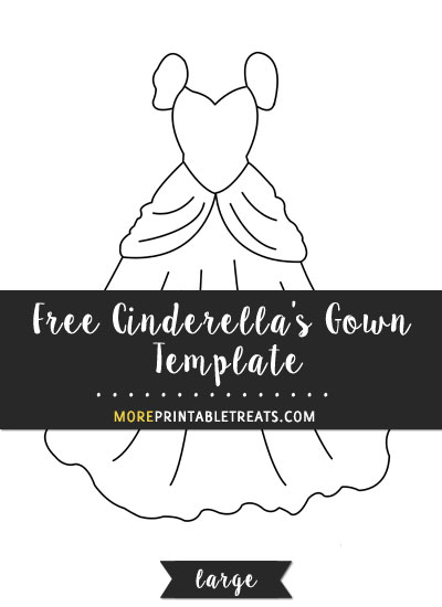 Free Cinderella's Gown Template - Large