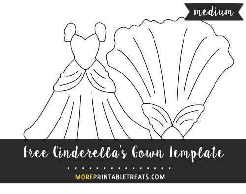 Free Cinderella's Gown Template - Medium Size