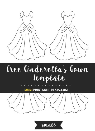 Free Cinderella's Gown Template - Small Size