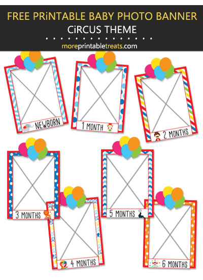 Free Printable Circus Carnival Baby's First Year Monthly Photo Banner Frames