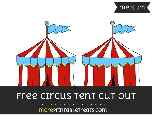 Free Circus Tent Cut Out - Medium Size Printable