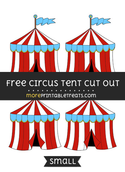 Free Circus Tent Cut Out - Small Size Printable
