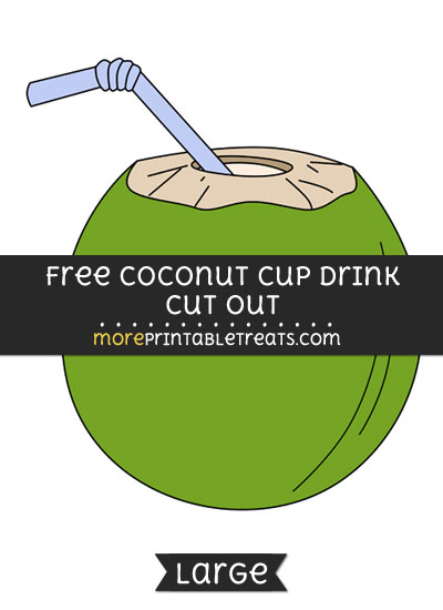 Free Coconut Cup Drink Cut Out - Large size printable