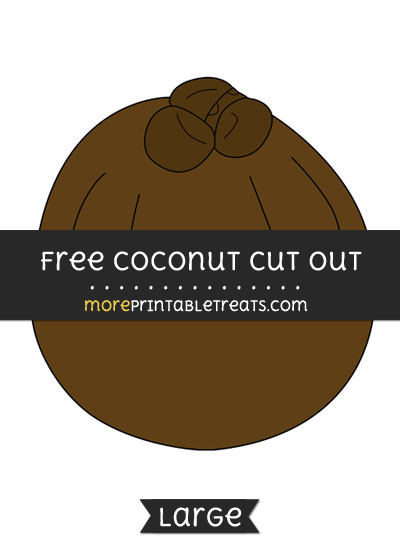 Free Coconut Cut Out - Large size printable