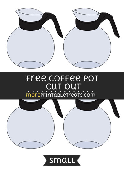 Free Coffee Pot Cut Out - Small Size Printable