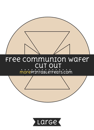 Free Communion Wafer Cut Out - Large size printable