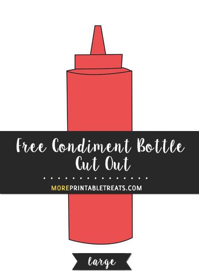 Free Condiment Bottle Cut Out - Large