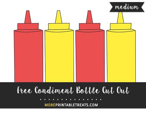 Free Condiment Bottle Cut Out - Medium