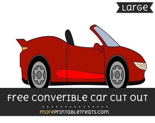 Free Convertible Car Cut Out - Large size printable