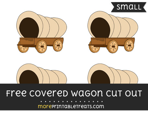 Free Covered Wagon Cut Out - Small Size Printable