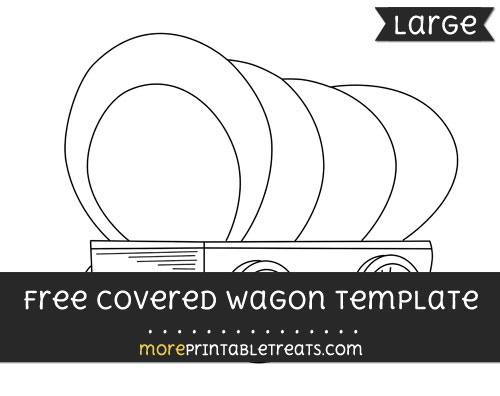 Free Covered Wagon Template - Large
