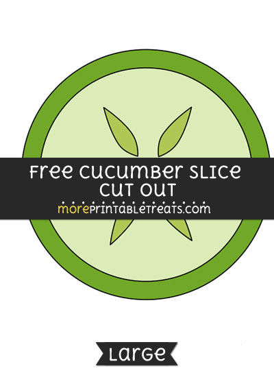 Free Cucumber Slice Cut Out - Large size printable