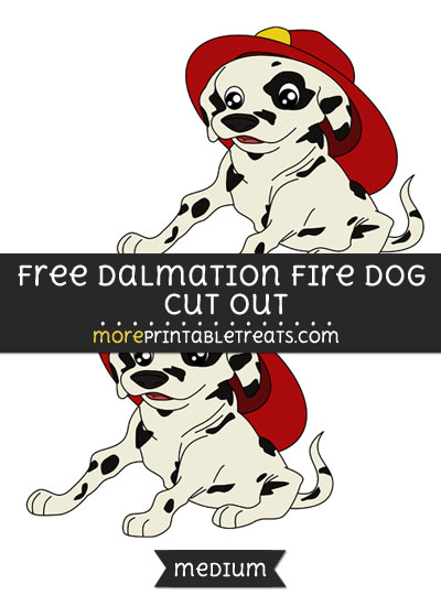 Free Dalmation Fire Dog Cut Out - Medium Size Printable