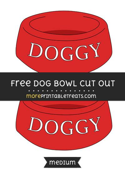 Free Dog Bowl Cut Out - Medium Size Printable