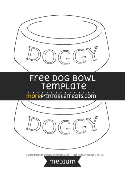 Free Dog Bowl Template - Medium