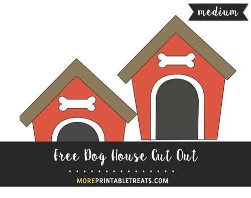 Free Dog House Cut Out - Medium