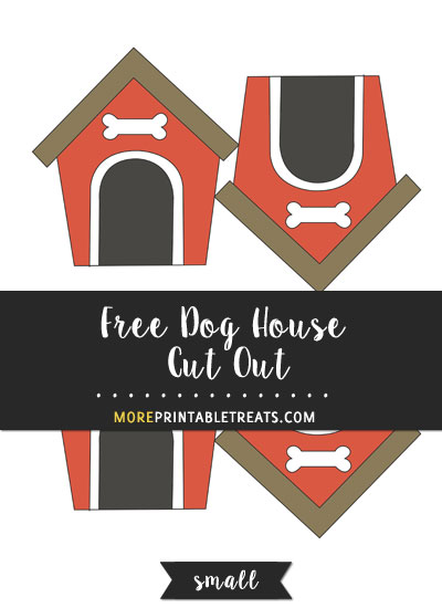 Free Dog House Cut Out - Small