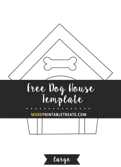 Free Dog House Template - Large