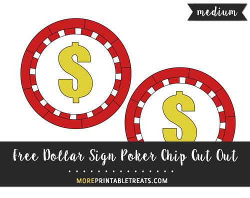 Free Dollar Sign Poker Chip Cut Out - Medium