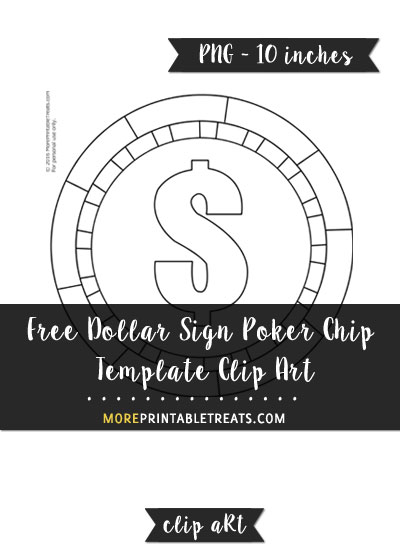 Free Dollar Sign Poker Chip Template - Clipart