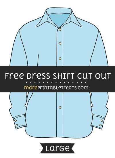 Free Dress Shirt Cut Out - Large size printable