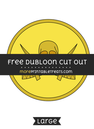 Free Dubloon Cut Out - Large size printable